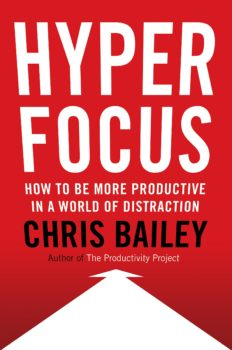 Hyperfocus - Chris Bailey - P3S